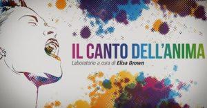 """""""Il Canto dell'Anima"""" - Laboratorio @ UmbriainCanto- Perugia"""